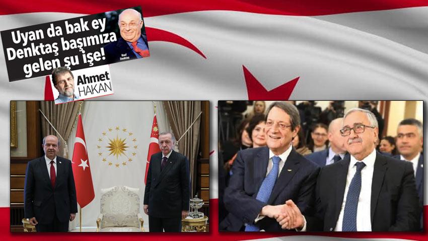 Ahmet Hakan Denktaş'a Atatürk gibi seslendi! Uyan da bak ey Denktaş