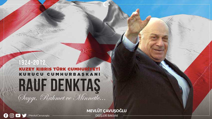 """Çavuşoğlu'ndan Denktaş'ı anma mesajı """"Egemenlik meşalesini birlikte taşıyacağız"""""""