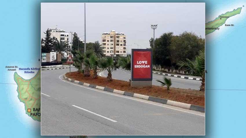 """KKTC sokaklarında """"Love Erdoğan"""" afişleri asıldı"""